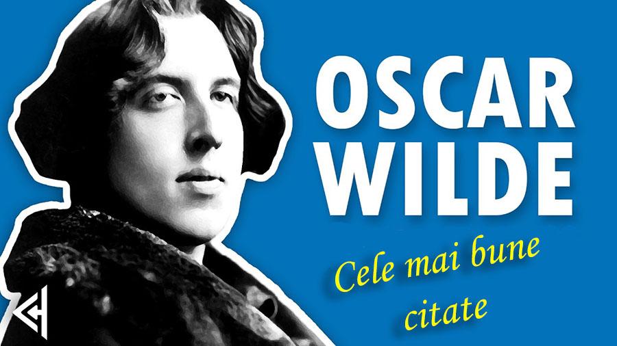 Oscar Wilde și celebrele sale citate