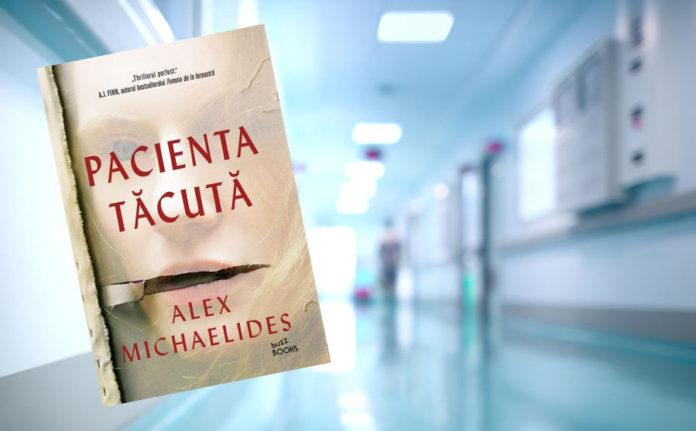 """Recenzie """"Pacienta tăcută"""" scrisă de Alex Michaelides"""