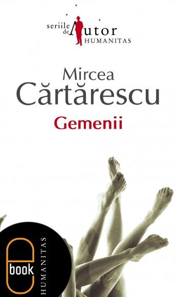"""Coperta carte """"Gemenii"""", scrisă de Mircea Cărtărescu"""