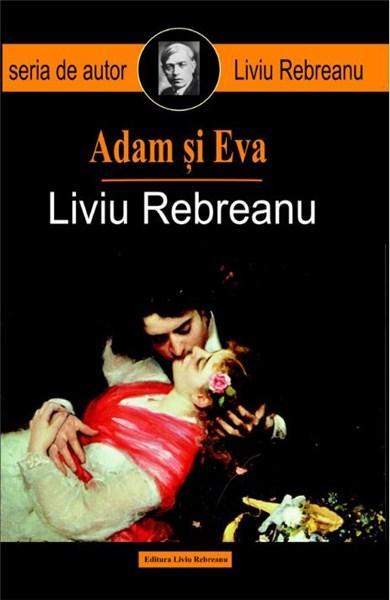 """Copetă carte """"Adam și Eva"""", scrisă de Liviu Rebreanu"""