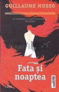 """Coperta carte """"Fata si noaptea"""" de Guillaume Musso"""